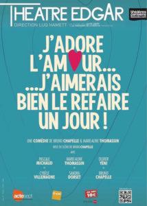 Tract pour la pièce de théâtre J'adore l'amour j'aimerais bien le refaire un jour avec Cybèle Villemagne