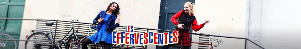 Les Effervescentes : Cybèle Villemagne et Charlotte Boimare