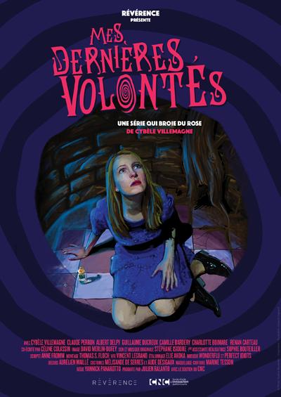 Affiche de la série comique Mes dernières volontés réalisée par Cybèle Villemagne