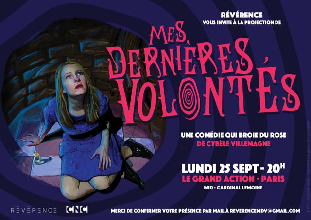 Invitation à la projection de la comédie Mes dernières volontés réalisée par Cybèle Villemagne