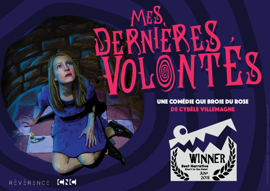 Affiche de Mes dernières volontés de Cybèle Villemagne - Gagnante meilleure fiction au festival Short to the Point
