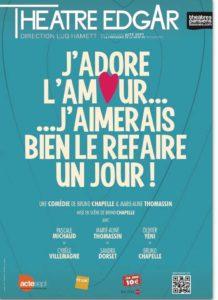 Affiche de la pièce de théâtre J'adore l'amour, j'aimerais le refaire un jour